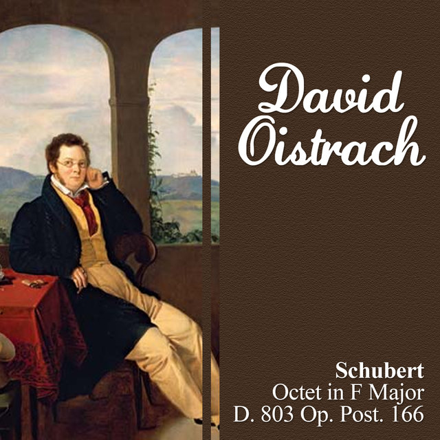 Schubert: Octet in F Major, D. 803 Op. Post. 166