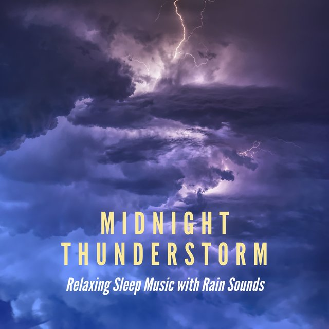 Midnight Thunderstorm - Relaxing Sleep Music with Rain Sounds