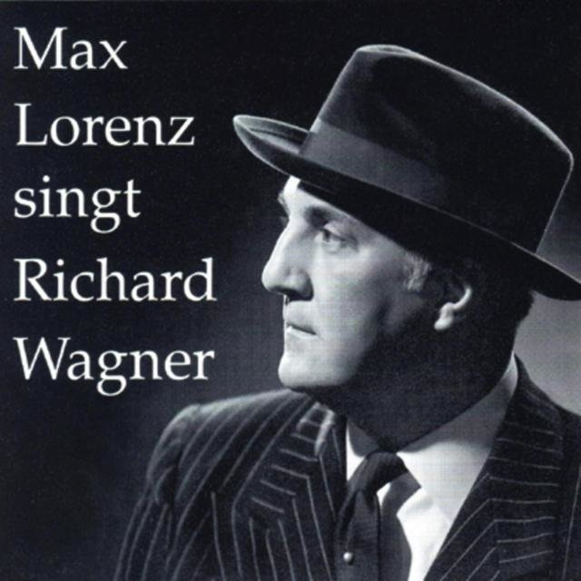 Max Lorenz singt Richard Wagner (Vol.2)