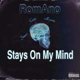 Stay's on My Mind
