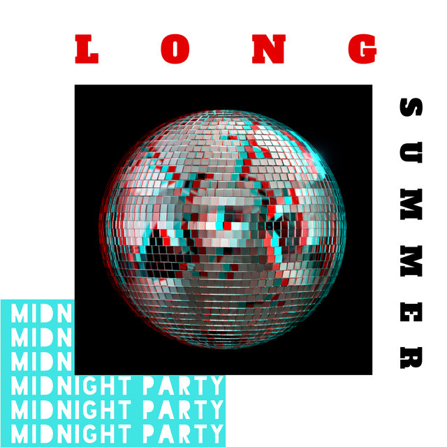 Long Summer Midnight Party - Dance Party, Summer 2020, Deep Relax, Night Music, Chill Out Music, Dance Music, Summer Chill 2020