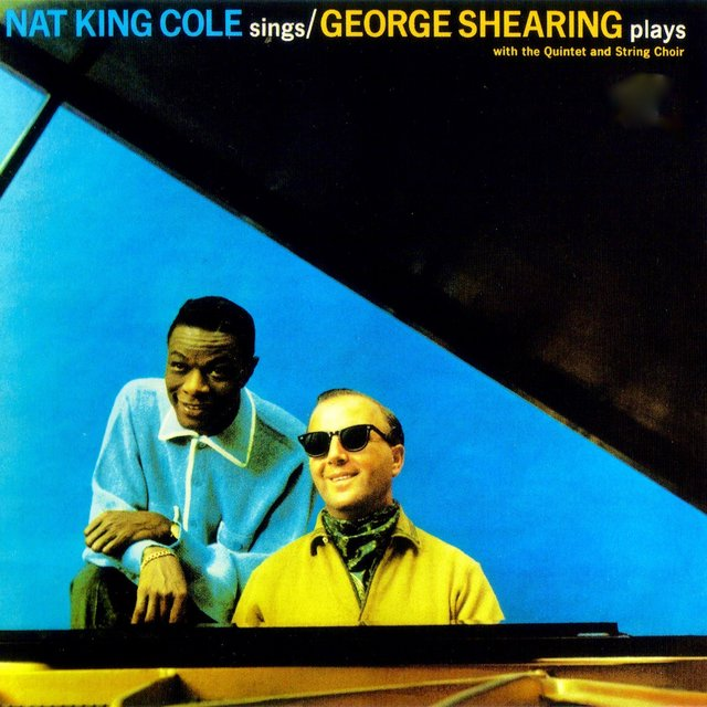 Nat King Cole Sings - George Shearing Plays