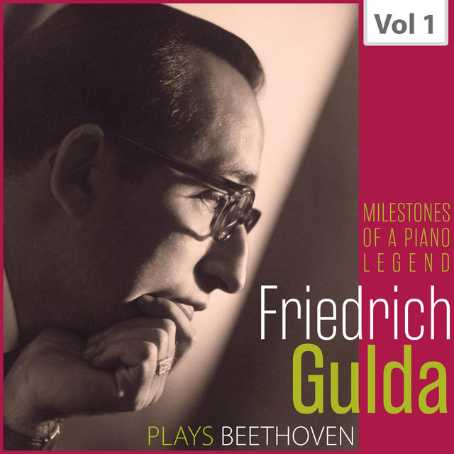 Milestones of a Piano Legend: Friedrich Gulda, Vol. 1