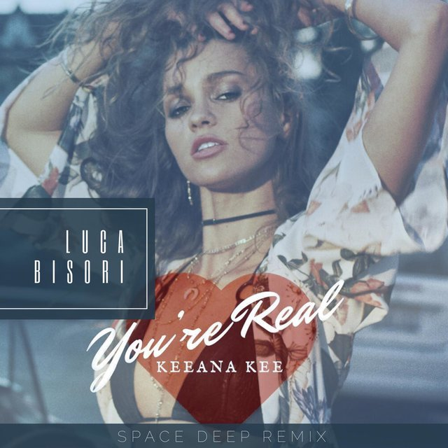 You're Real (Luca Bisori Space Deep Remix)