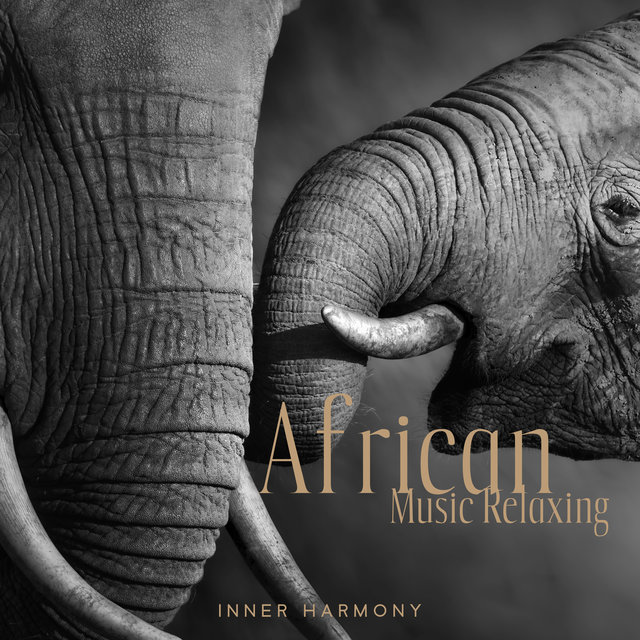 African Music Relaxing