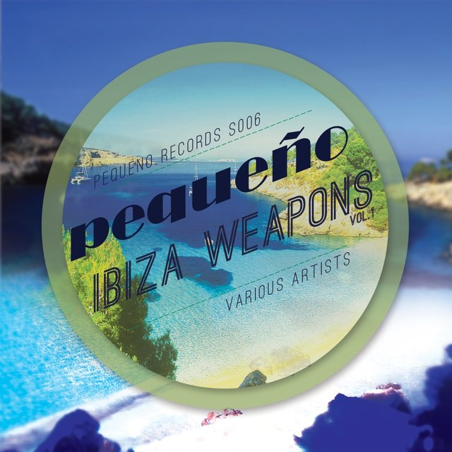 Ibiza Weapons (Volume 1)