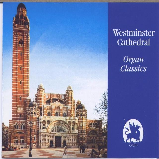 Westminster Cathedral Organ Classics