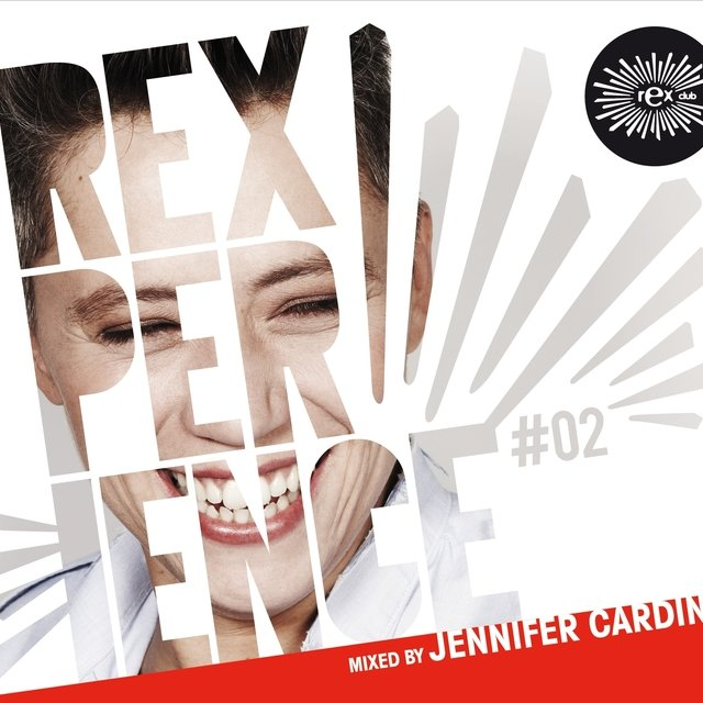 Cover art for album Rexperience #02 (Mixed by Jennifer Cardini) by Jennifer Cardini