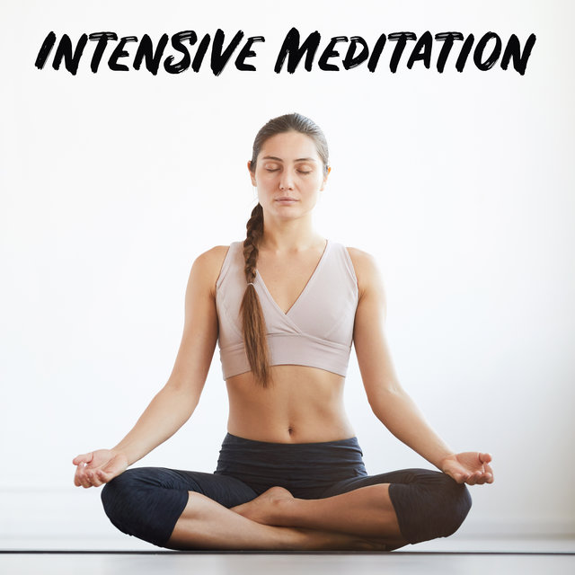 Intensive Meditation - Start Every Day Perfectly with Yoga, Meditation & Mindfulness