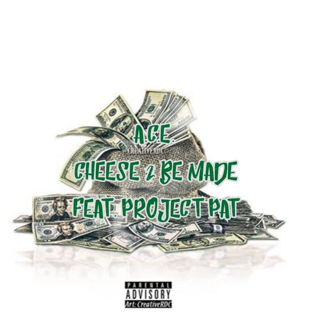Cheese 2 Be Made (feat. Project Pat)