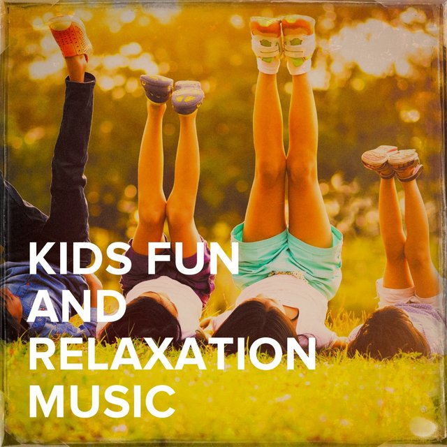 Kids Fun and Relaxation Music