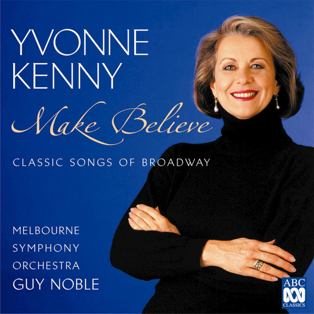 Make Believe – Classic Songs Of Broadway