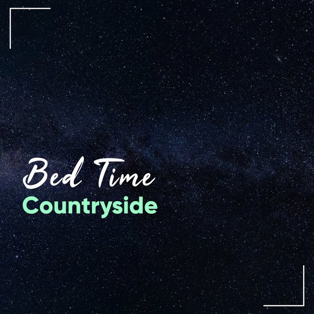 # 1 Album: Bed Time Countryside