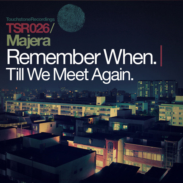 Remember When + Till We Meet Again