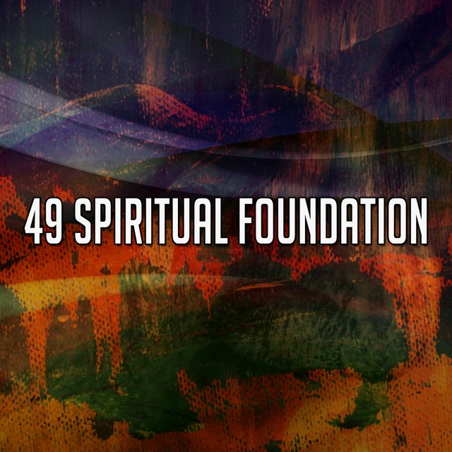 49 Spiritual Foundation