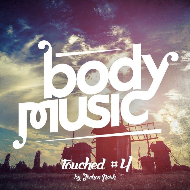 Body Music Pres. Touched #4