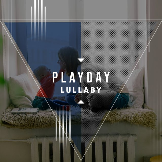 # Playday Lullaby