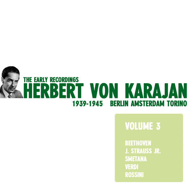 Herbert von Karajan - The Early Recordings Vol. 3