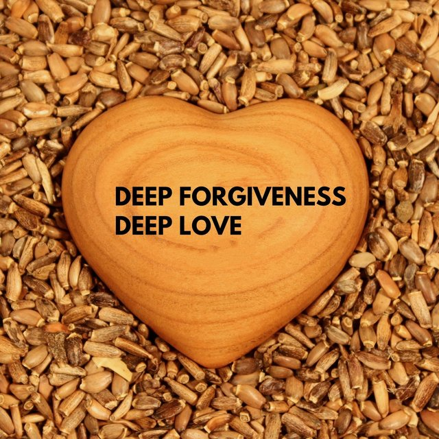 Deep Forgiveness, Deep Love - Power of Compassion, Emotional Hygiene, Cutivating Awareness