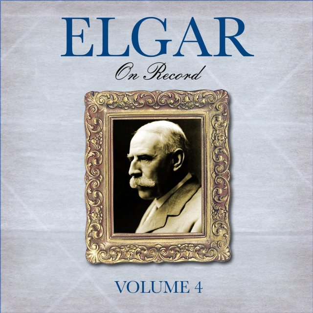 Elgar On Record, Vol. 4