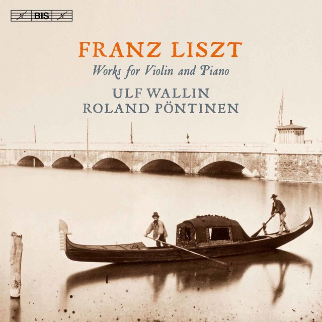 Liszt: Works for Violin & Piano