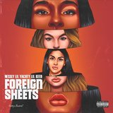 Foreign Sheets (feat. Lil Keed & Lil Yachty)