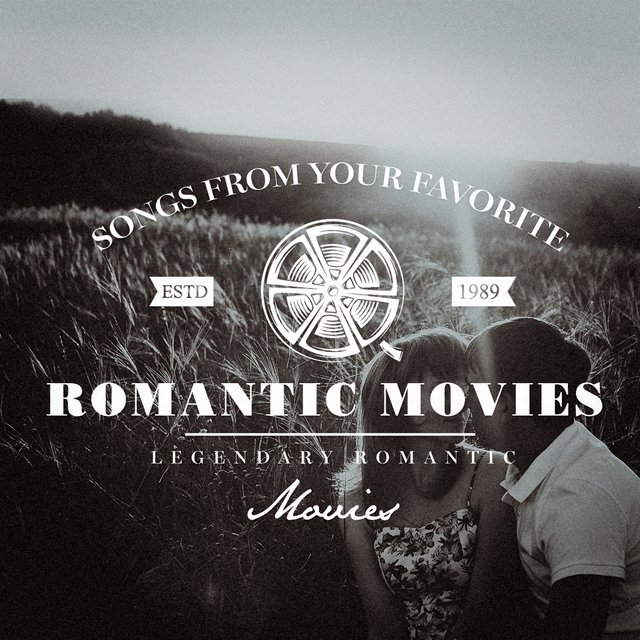 Songs from Your Favorite Romantic Movies
