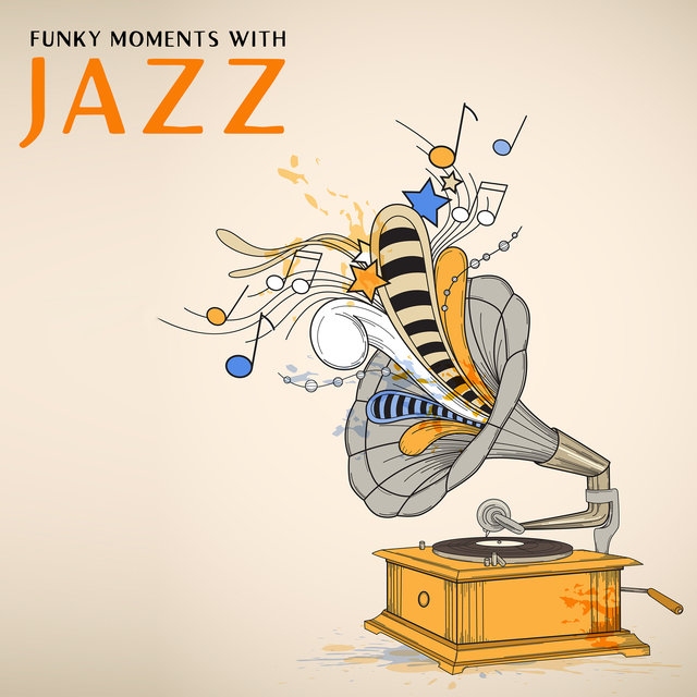 Funky Moments with Jazz