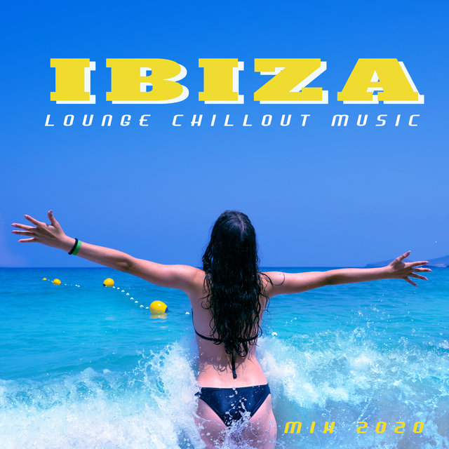 Ibiza Lounge Chillout Music Mix 2020