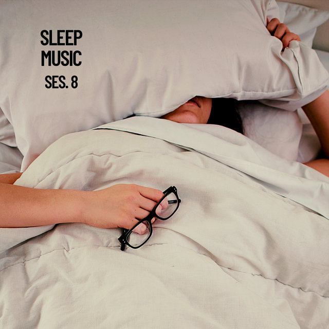 Sleep Music, Relax and Sleep Sounds and Music Session 8