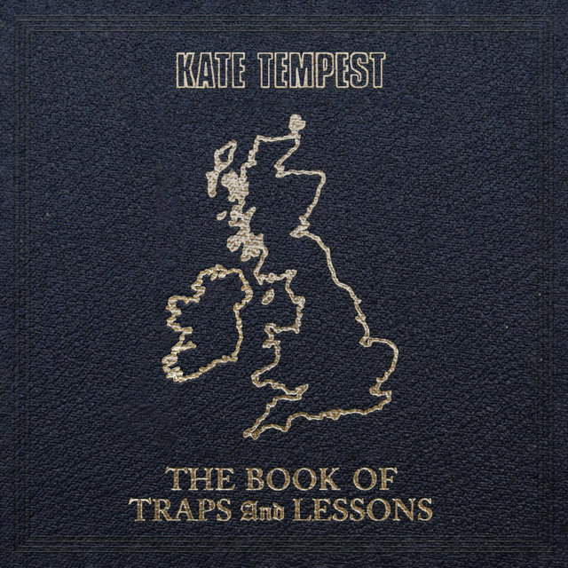 Cover art for album The Book Of Traps And Lessons by Kate Tempest
