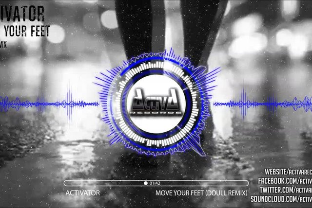 Activator - Move Your Feet (Doull Rmx) - Official Preview (Activa Records)
