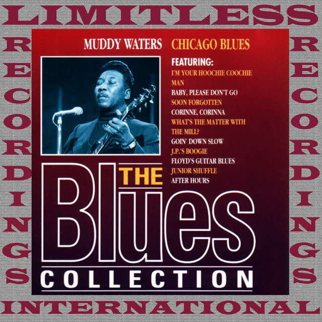 Chicago Blues (The Blues Collection, HQ Remastered Version)