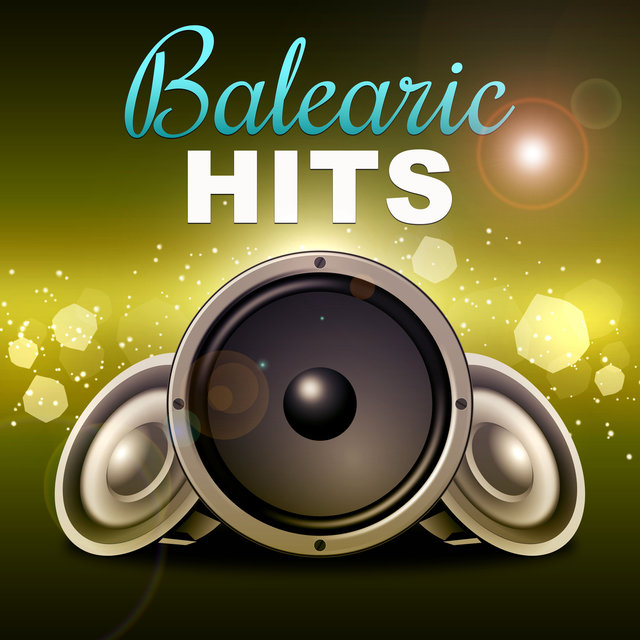 Balearic Hits – Bossa Nova, Chill Out Music, Ibiza Beach Party, Tropical Sounds, Balearic Lounge