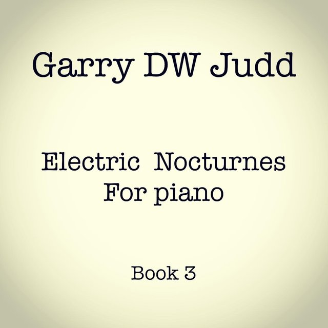 Electric Nocturnes for Piano, Book 3