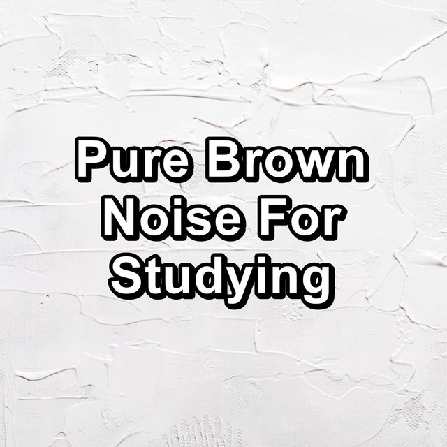 Pure Brown Noise For Studying