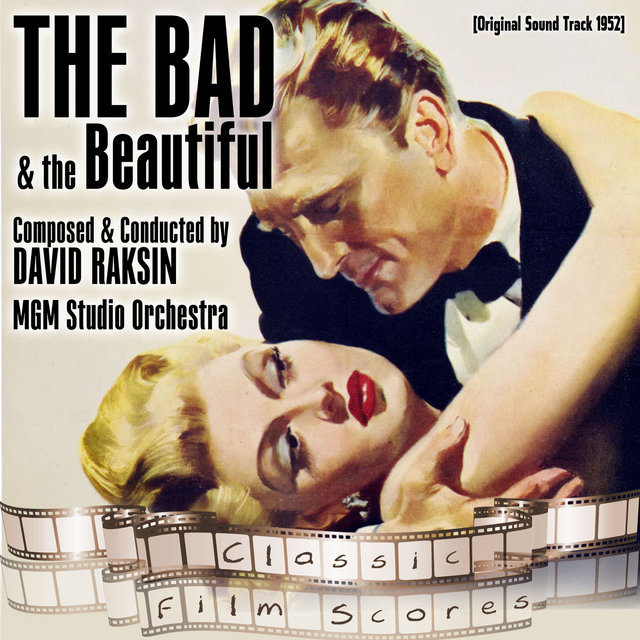 The Bad and the Beautiful (Original Motion Picture Soundtrack)