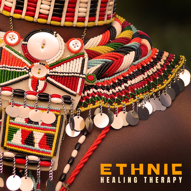 Ethnic Healing Therapy - Soothing Tribal Sounds, Spiritual Journey, Ethnic Rituals
