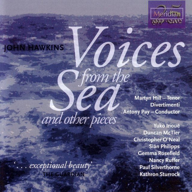 Hawkins: Voices from the Sea and Other Pieces