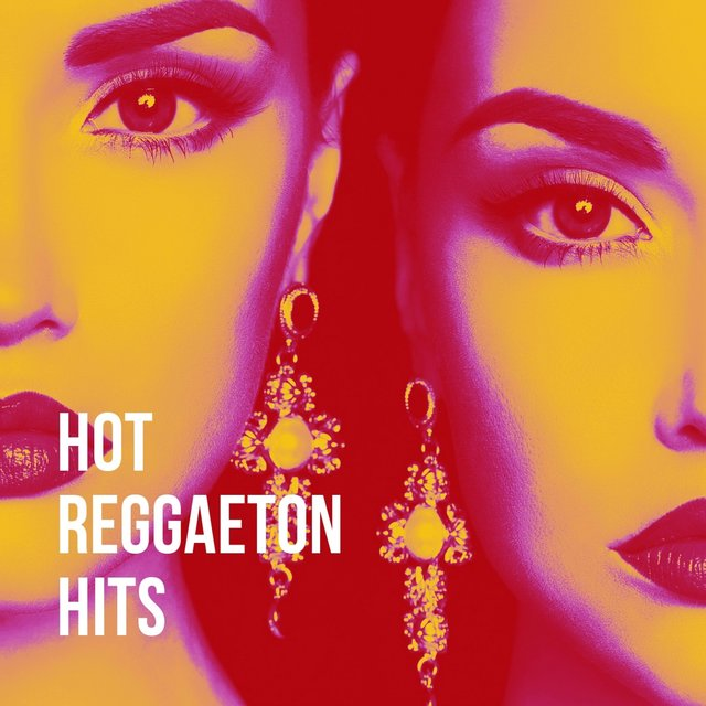 Hot Reggaeton Hits