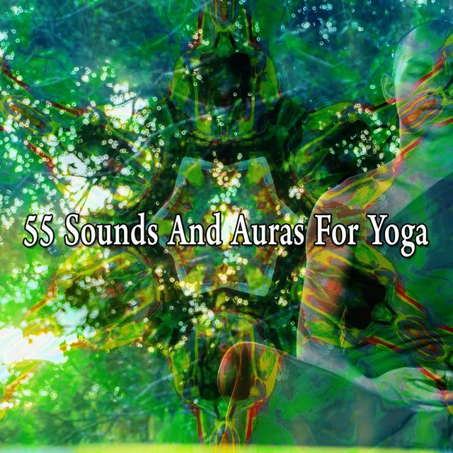 55 Sounds and Auras for Yoga