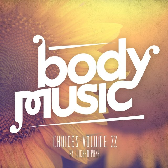 Body Music - Choices, Vol. 22