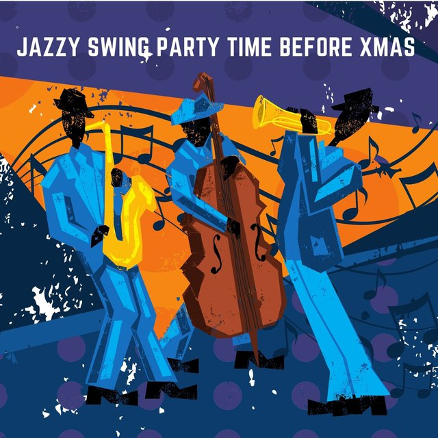 Jazzy Swing Party Time Before Xmas