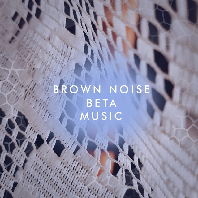 Brown Noise Beta Music