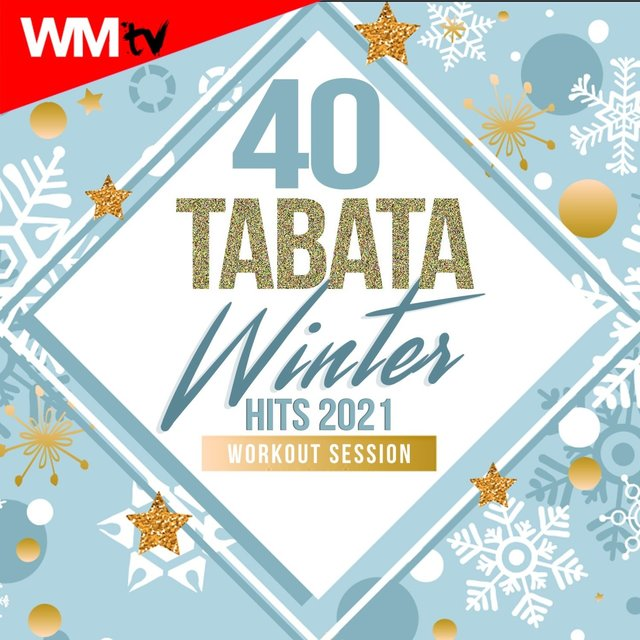 40 Tabata Winter Hits 2021 Workout Session