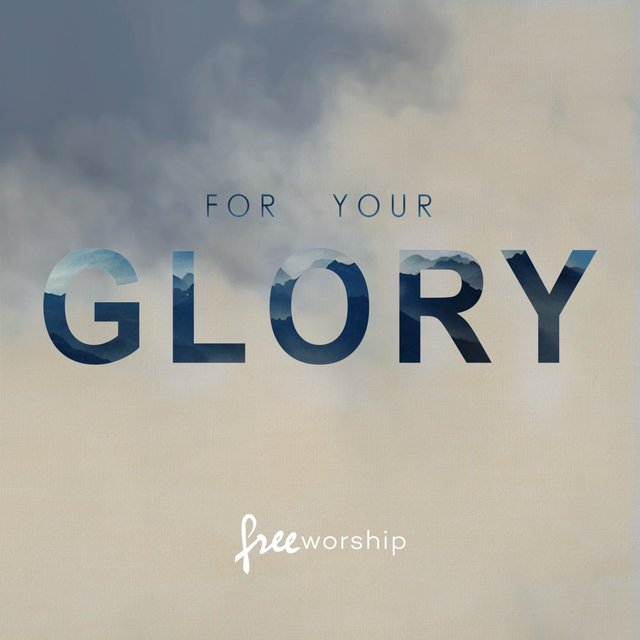 For Your Glory (Live)