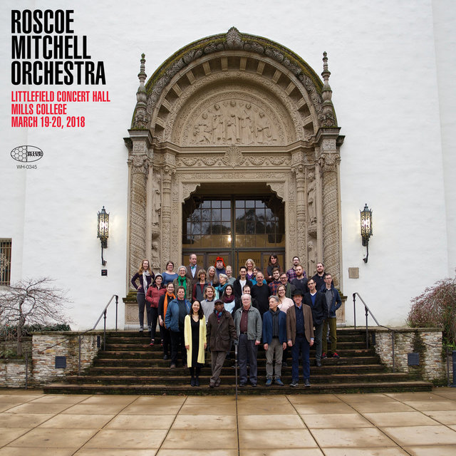 Roscoe Mitchell Orchestra Littlefield Concert Hall Mills College