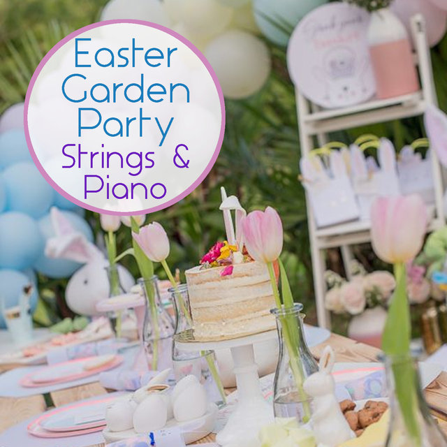 Easter Garden Party Strings & Piano