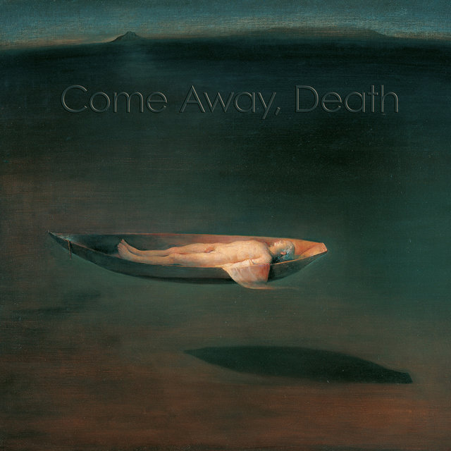 Come Away, Death