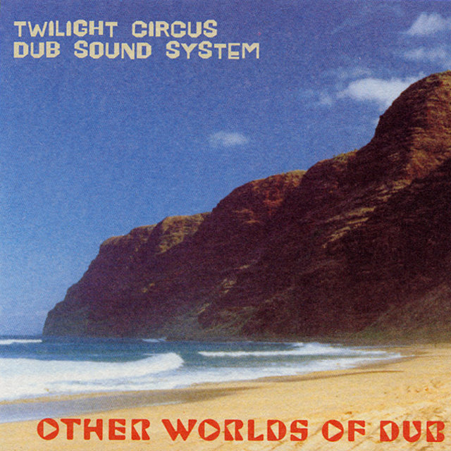 Other Worlds Of Dub